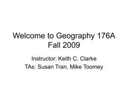 Welcome to Geography 176A Fall 2008