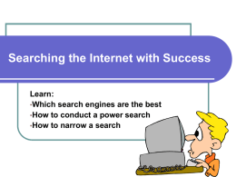 Searching the Internet with Success
