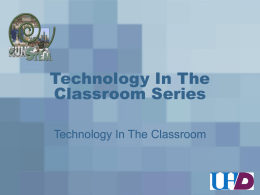 Technology In The Classroom Series