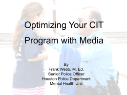 Optimizing Your CIT Program with Media