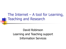 The Internet – A tool for Learning, Teaching and Research