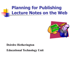 Why do you want to publish lecture notes on the Web?