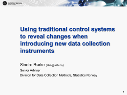 Using traditional control systems to reveal changes when