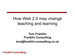 How Web 2.0 may change teaching and learning