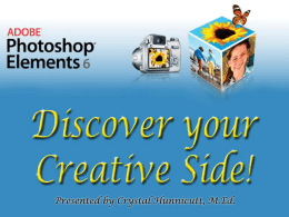 Adobe Photoshop Elements 6 Hands-on Session