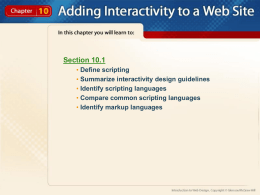 Chapter 10 Adding Interactivity to a Web Site