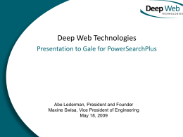 Presentation to Gale - Deep Web Technologies