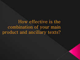 How effective is the combination of your main product and ancillary