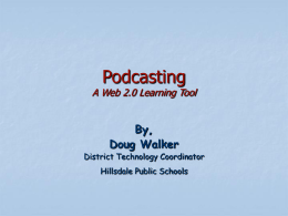 Podcasting - Hillsdale Public Schools