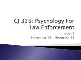 CJ 233: Introduction to Forensic Psychology