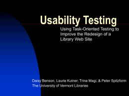 Usability Testing: Using Task-Oriented Testing to Improve the