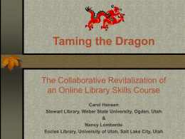 Taming the Dragon - WSU Stewart Library