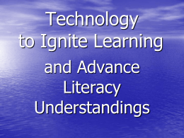 Technology to Ignite Learning Powerpoint