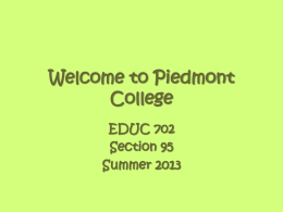 Welcome to Piedmont College EDUC 702.95