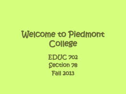 Welcome to Piedmont College EDUC 702.78