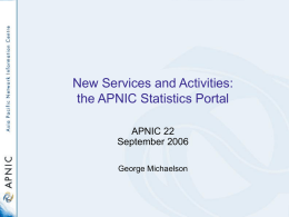 New Services and Activities: the APNIC Statistics Portal