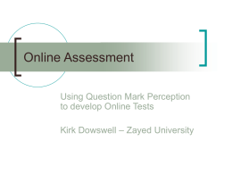 Using QuestionMark Perception to Develop Online