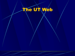The UT Web - The University of Texas at Austin