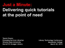 Just a minute: Delivering quick tutorials at the point of need