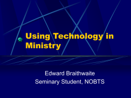 Using Technology in Ministry
