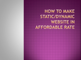 How to make Static/Dynamic Website in affordable rate