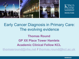 Early Cancer Diagnosis in Primary Care, Dr Thomas Round