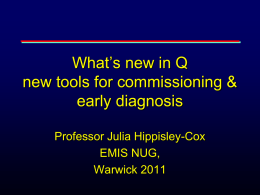 better tools for commissioning and early diagnosis