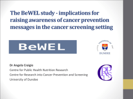 The BeWEL study - implications for raising awareness of cancer
