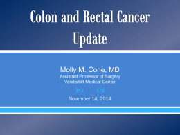 A Review of Colon and Rectal Cancer