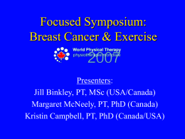Focused Symposium: Breast Cancer & Exercise