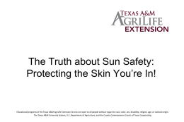 The Truth about Sun Safety: Protecting the Skin You're In!