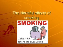 The Harmful effects of smoking - Anoka