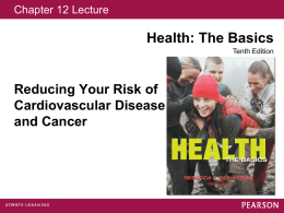 12 Reducing Your Risk of Cardiovascular Disease and Cancer