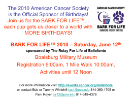 Join us for the BARK FOR LIFE™... each pup gets us