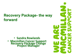 The Recovery Package Holistic Needs Assessment and Care