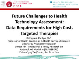Future Challenges to Health Technology Assessment