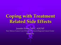 Coping with Treatment Related Side Effects