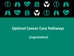 Optimal Cancer Care Pathways Presentation