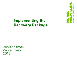 Implementing the Recovery Package