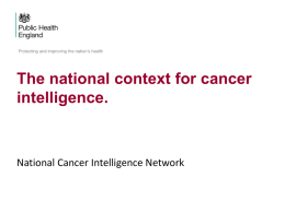 The cancer landscape - the national context