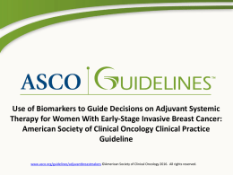 Use of Biomarkers to Guide Decisions on Adjuvant Systemic