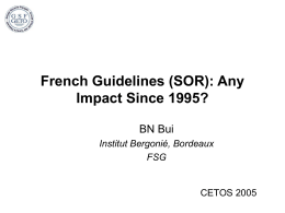 French Guidelines (SOR): Any Impact Since 1995