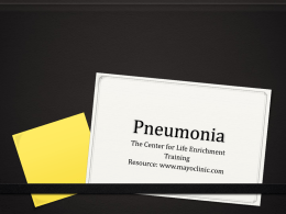 Pneumonia - The Center for Life Enrichment