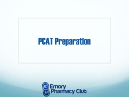 PCAT Preparation - Emory Pharmacy Club