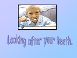 Looking after you teeth