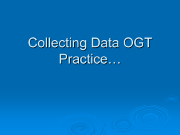 Collecting Data OGT Practice…