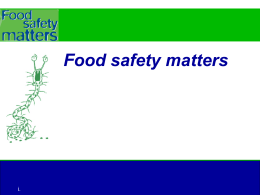 Food Safety Matters: PowerPoint Presentation