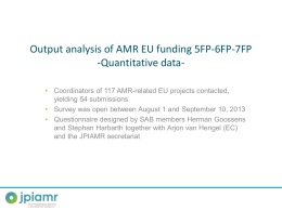 Output analysis of AMR EU funding 5FP-6FP