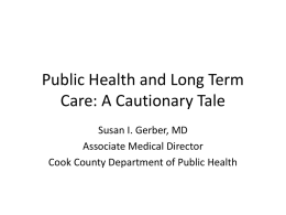 Public Health and Long Term Care: The Next Frontier