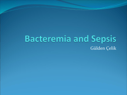 Bacteremia and Sepsis - University of Yeditepe Faculty of